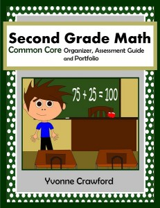 Common Core Organizer, Assessment Guide and Portfolio for Second Grade Mathematics