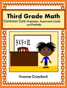 Common Core Organizer, Assessment Guide and Portfolio for Third Grade Mathematics