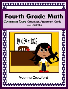 Common Core Organizer, Assessment Guide and Portfolio for Fourth Grade Mathematics