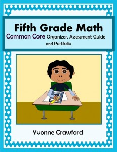 Common Core Organizer, Assessment Guide and Portfolio for Fifth Grade Mathematics