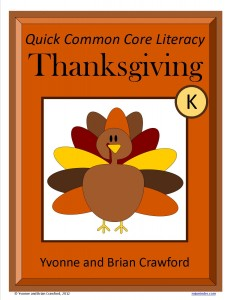 Thanksgiving Quick Common Core Literacy for Kindergarten