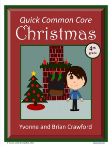 Christmas Quick Common Core Math for Fourth Grade