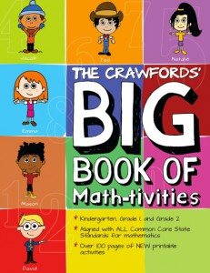 The Crawfords' Big Book of Math-tivities - Common Core