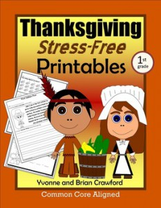 Thanksgiving Stress-Free Printables Common Core Math and Literacy